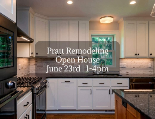 Pratt Remodeling Open House – June 23rd | 1-4pm