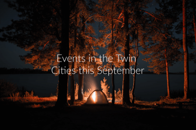 Events in the Twin Cities September