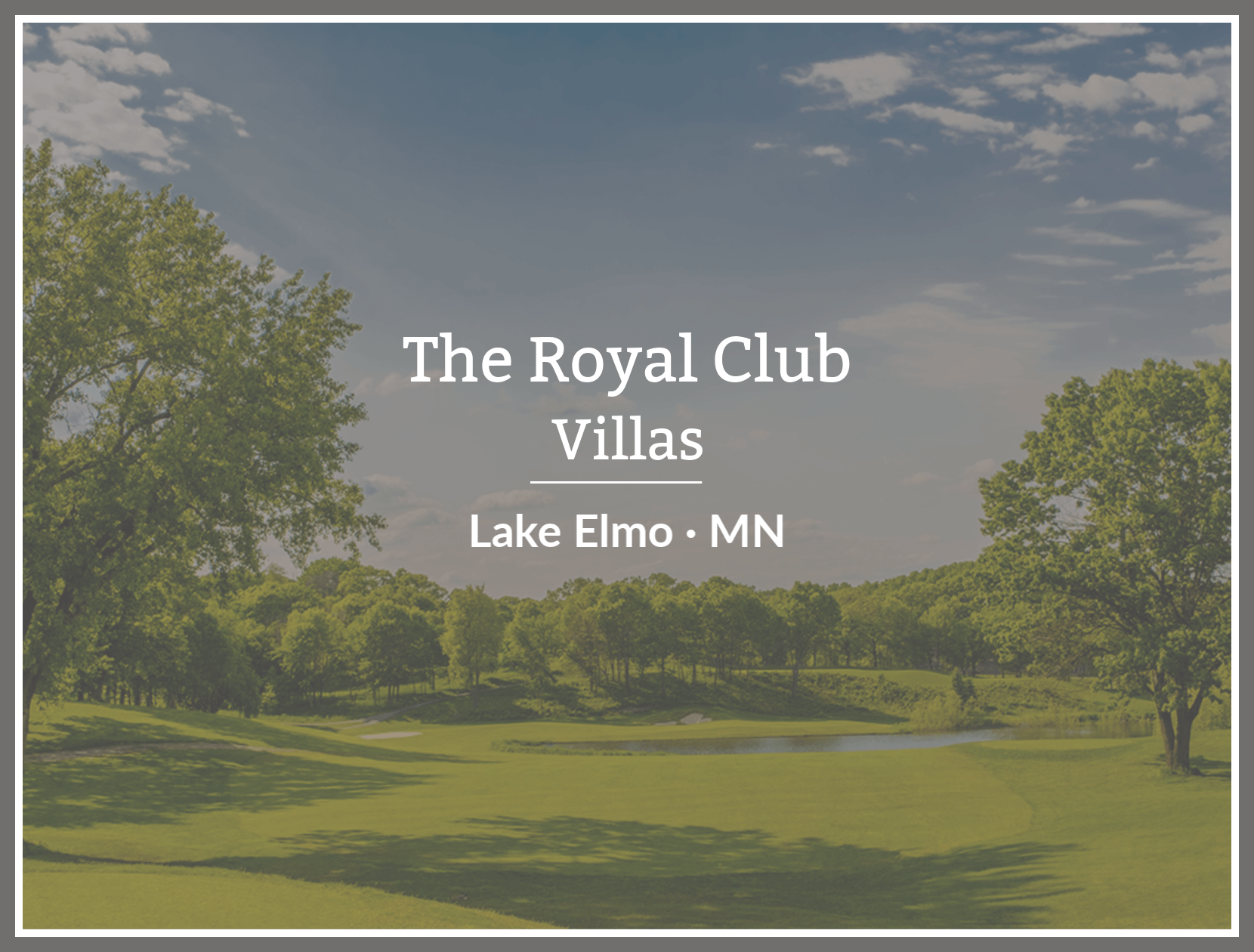 Custom Home Builders at the Royal Club Lake Elmo Minnesota
