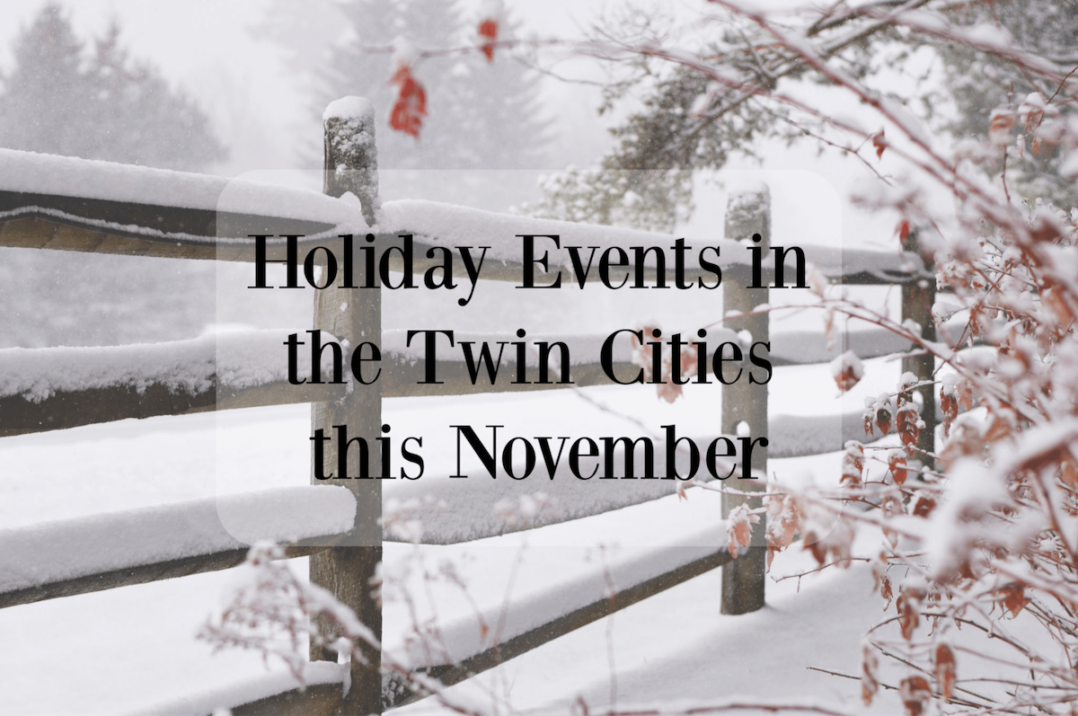 Holiday events in the twin cities this November