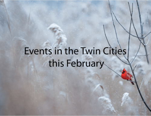 Events in the Twin Cities this February