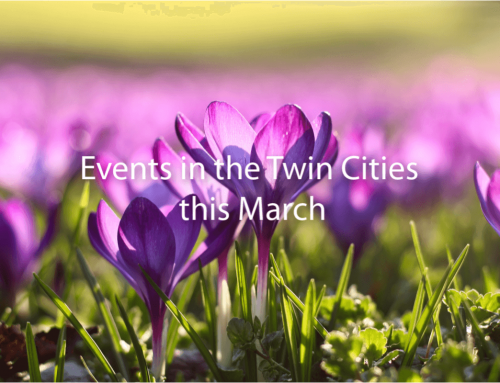 Events in the Twin Cities this March