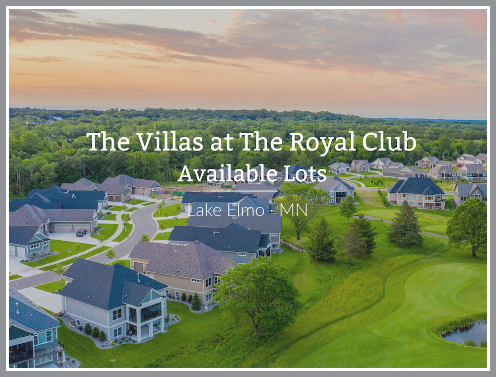 Available lots for sale at the Royal Club Lake Elmo Minnesota